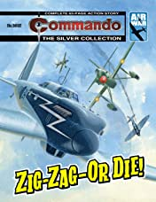 Commando #5002: Zig-Zag-Or Die!