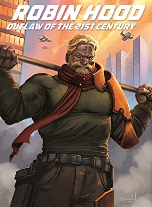 Robin Hood: Outlaw of the 21st Century #4