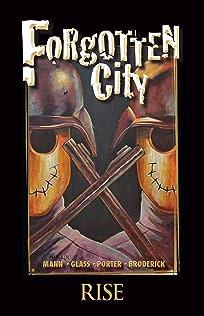Forgotten City Vol. 1
