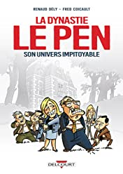 Dynastie Le Pen, son univers impitoyable