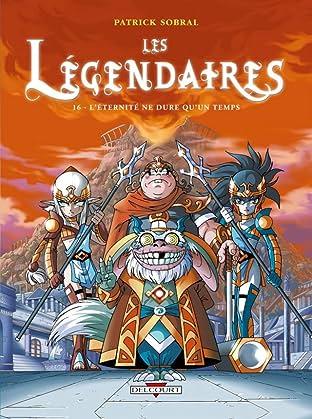 Les Légendaires Vol. 16 : L'éternité ne dure qu'un temps
