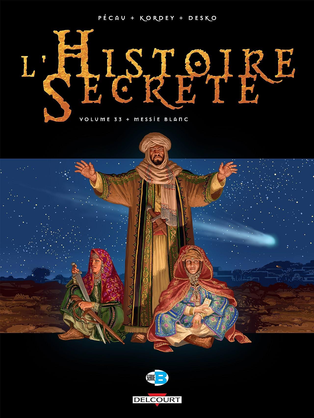 L'histoire secrète Vol. 33: Messie blanc