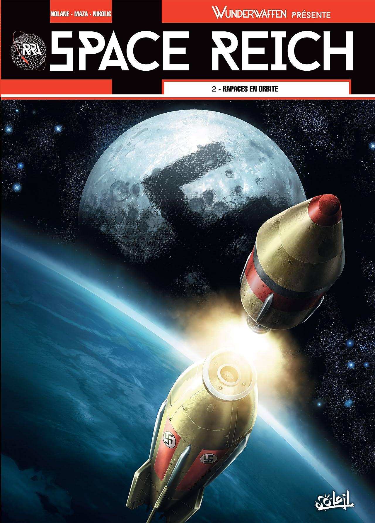 Wunderwaffen présente Space Reich Vol. 2: Rapaces en orbite