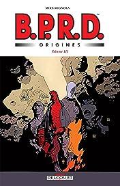BPRD Origines Vol. 3