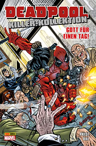 Deadpool Killer-Kollektion Vol. 9: Gott für einen Tag