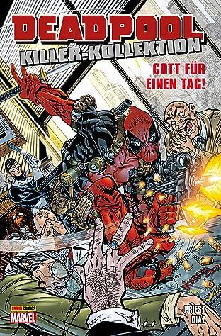 Deadpool Killer-Kollektion Tome 9: Gott für einen Tag