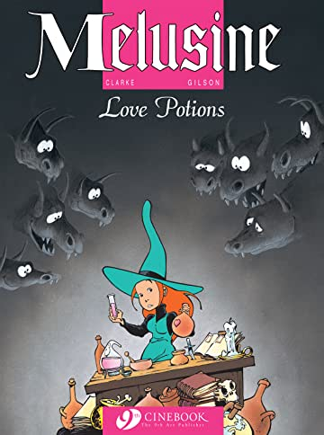 Melusine Vol. 4: Love Potions