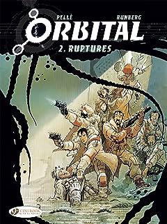 Orbital Tome 2: Ruptures