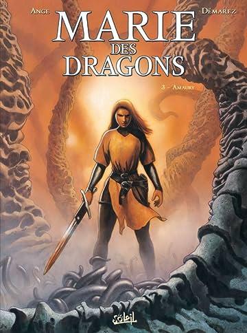 Marie des Dragons Vol. 3: Amaury