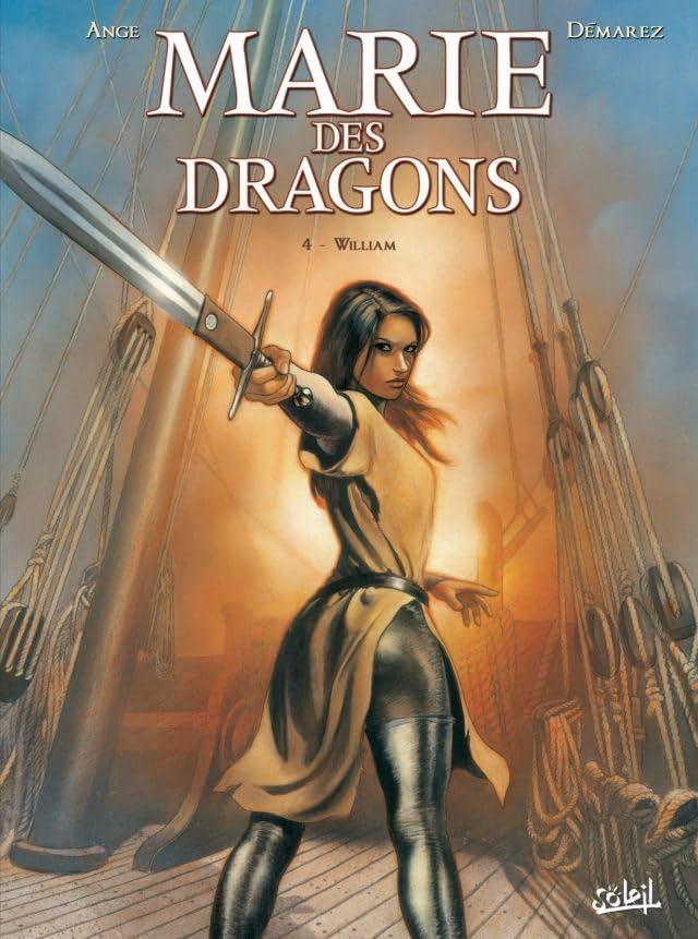 Marie des Dragons Vol. 4: William
