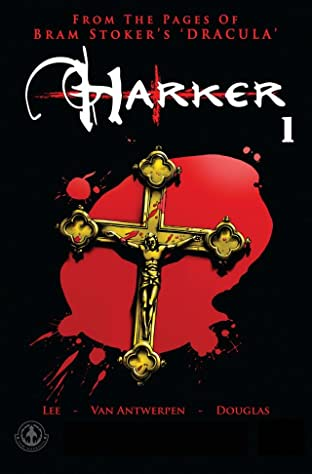 From the Pages of Bram Stoker's Dracula: Harker No.1