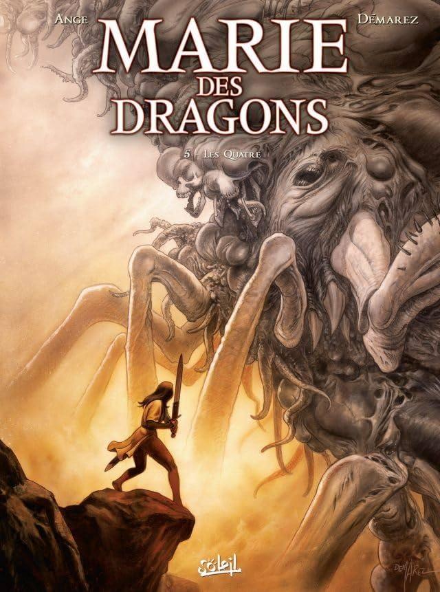 Marie des Dragons Vol. 5: Les Quatre