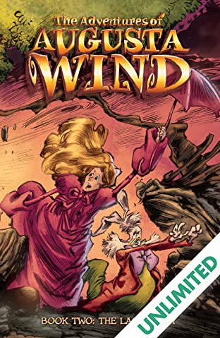 The Adventures of Augusta Wind Vol. 2: The Last Story