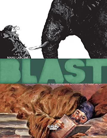 Blast Tome 2: The Apocalypse According to Saint Jacky