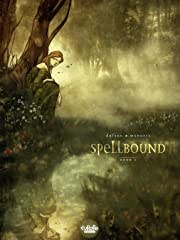 Spellbound Vol. 1: Book I