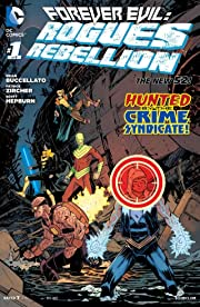 Forever Evil: Rogues Rebellion (2013-2014) No.1 (sur 6)