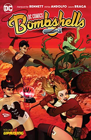 DC Comics: Bombshells (2015-) Vol. 3: Uprising
