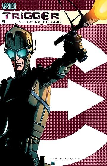 Trigger (2004-2005) #3