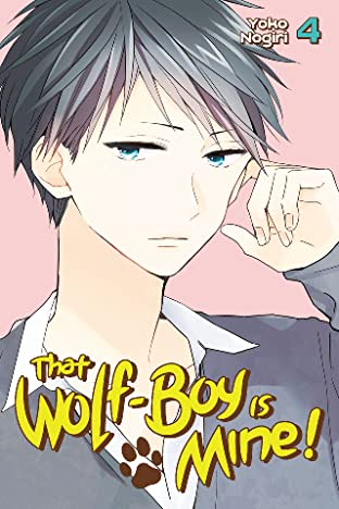 That Wolf-Boy is Mine! Vol. 4