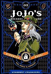 JoJo's Bizarre Adventure: Part 3: Stardust Crusaders Vol. 3