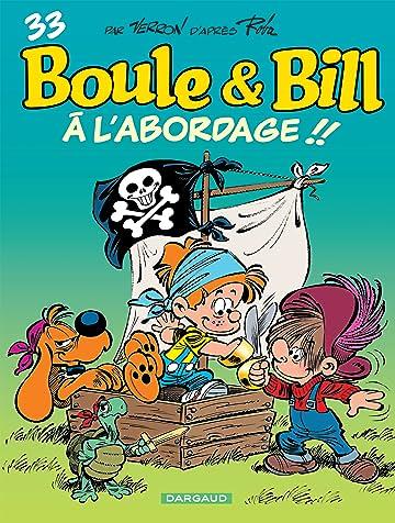 Boule & Bill Vol. 33: À l'abordage ! !