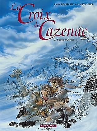 La Croix de Cazenac Vol. 2: L'Ange Endormi