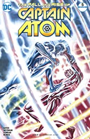 The Fall and Rise of Captain Atom (2017-) #5