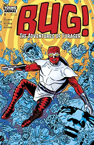 Bug! The Adventures of Forager (2017-) #1