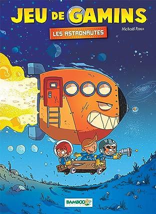 Jeu de gamins Vol. 4: Les astronautes