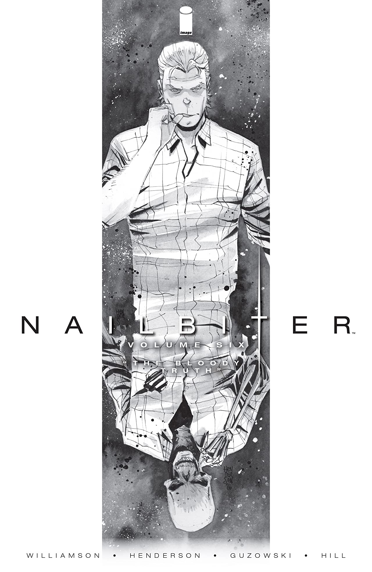 Nailbiter Tome 6: The Bloody Truth