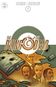 The Dying and the Dead #4