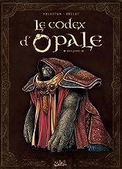Le Codex d'Opale Vol. 1
