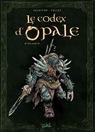 Le Codex d'Opale Vol. 2