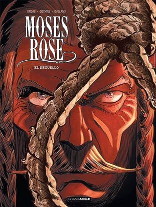 Moses Rose Vol. 3: Déguello