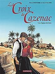 La Croix de Cazenac Vol. 7: Les Espions du Caïre