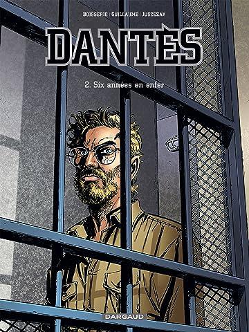 Dantès Vol. 2: Six années en enfer