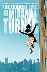 The Double Life of Miranda Turner #1