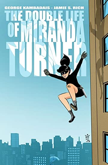 The Double Life of Miranda Turner #1