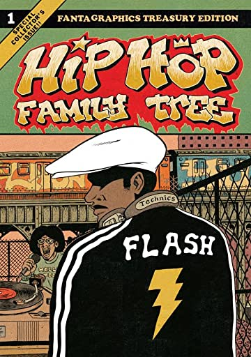 Hip Hop Family Tree Vol. 1