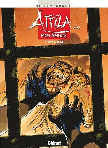 Attila... mon amour Vol. 1: Lupa la louve