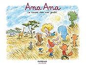 Ana Ana Vol. 9: La Savane dans mon jardin