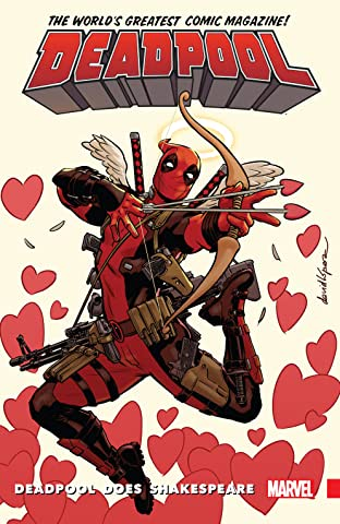 Deadpool: World's Greatest Tome 7: Deadpool Does Shakespeare