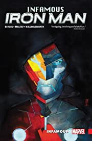 Infamous Iron Man Vol. 1: Infamous