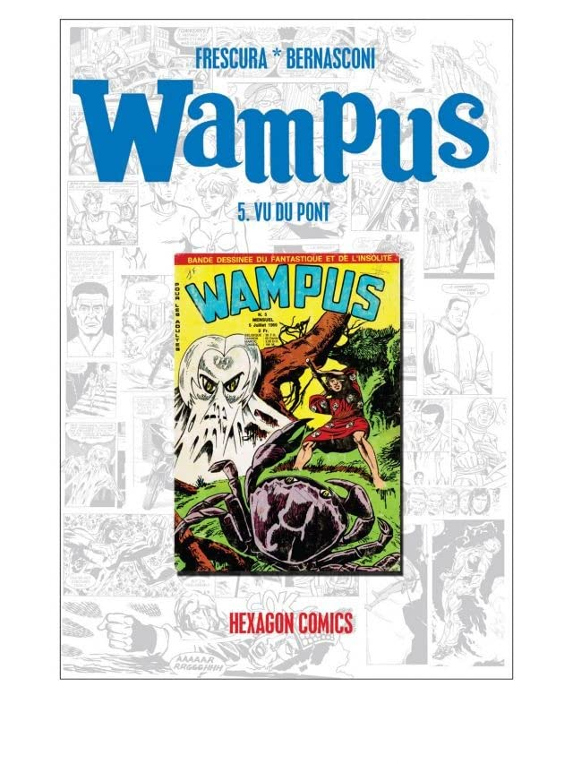 WAMPUS Vol. 5: Vu du pont