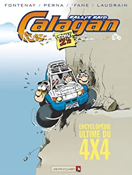 Calagan - Rallye Raid Vol. 2.5: Encyclopédie Ultime du 4x4