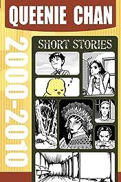 Queenie Chan: Short Stories Vol. 1: 2000-2010