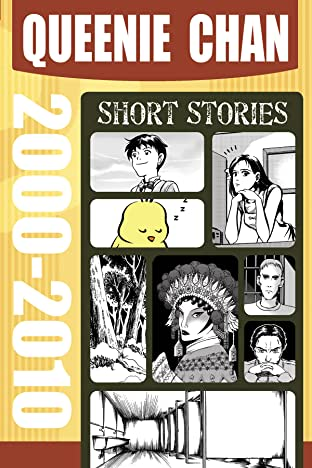 Queenie Chan: Short Stories Vol. 1: 2000-2010