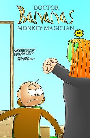 Doctor Bananas: Monkey Magician #1