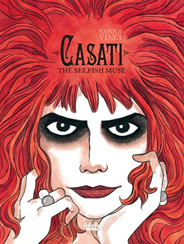 La Casati Vol. 1: The Selfish Muse
