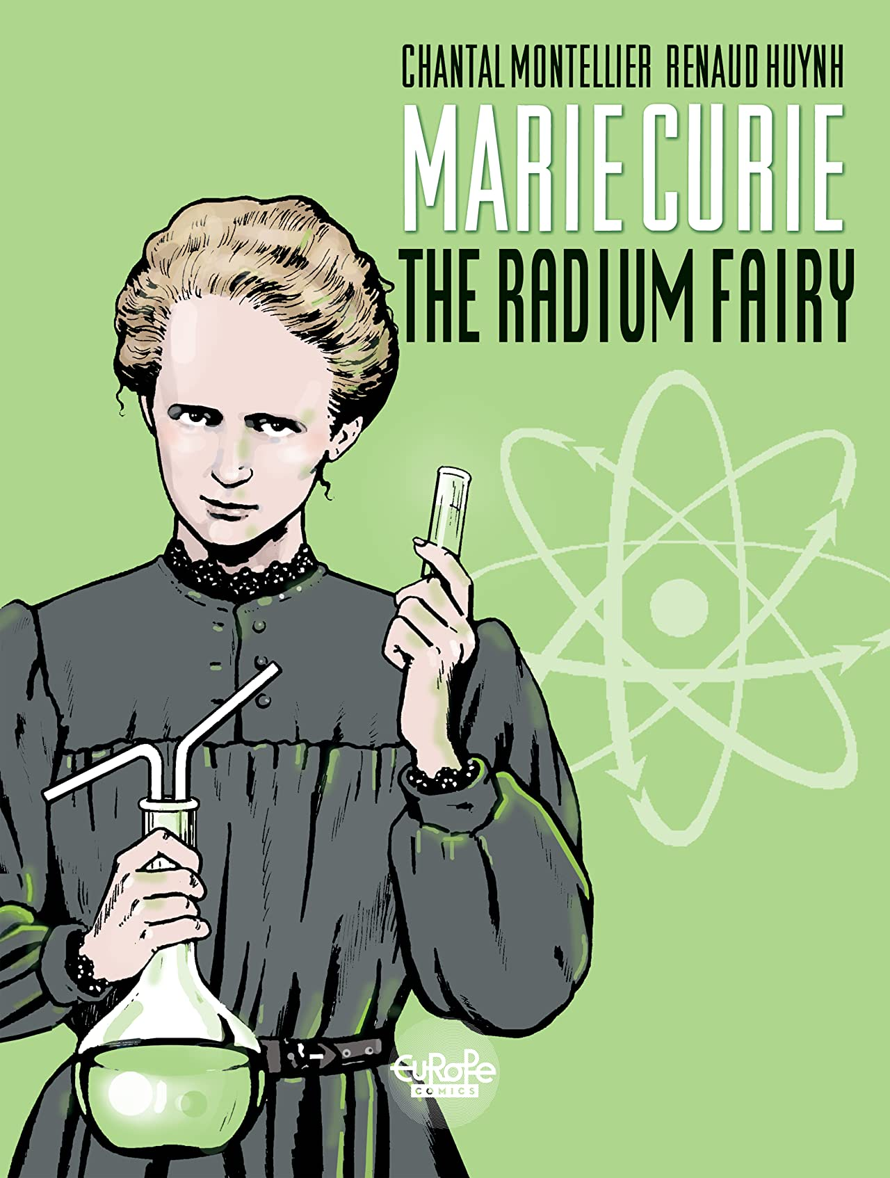 Biopic Marie Curie Vol. 1: The Radium Fairy